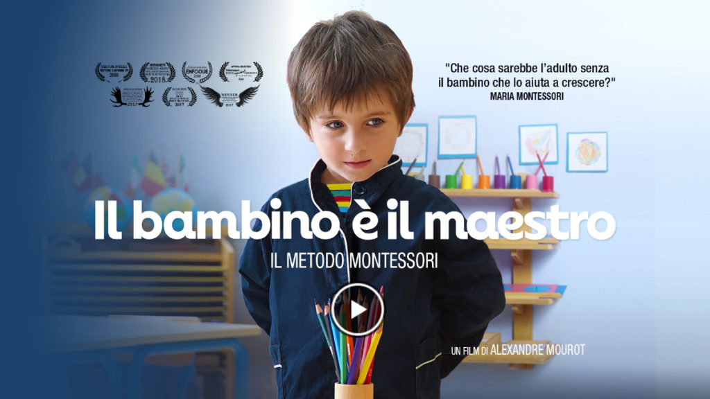 il bambino e il maestro, Montessori film